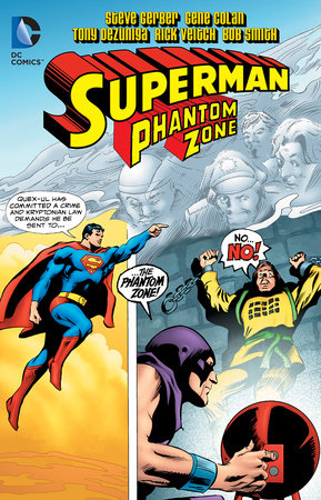 Superman: Phantom Zone by Steve Gerber