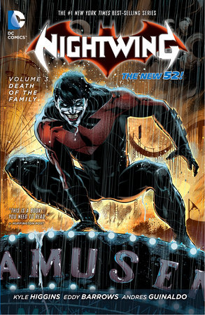Nightwing Vol. 3: Death of the Family (The New 52) by Kyle Higgins