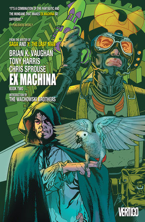 Ex Machina Book Two by Brian K. Vaughan