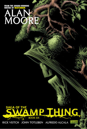 Saga of the Swamp Thing Book Six by Alan Moore