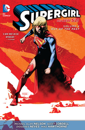 Supergirl Vol. 4: Out of the Past (The New 52) by Michael Alan Nelson