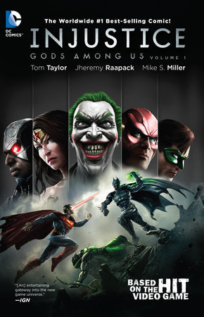 Injustice: Gods Among Us Vol. 1 by Tom Taylor