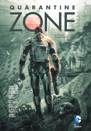 Quarantine Zone by Daniel H. Wilson