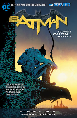 Batman Vol. 5: Zero Year - Dark City (The New 52) by Scott Snyder