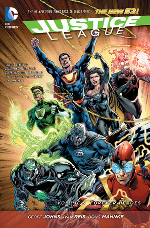 Justice League Vol. 5: Forever Heroes (The New 52) by Geoff Johns