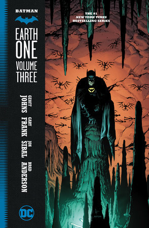 Batman: Earth One Vol. 3 by Geoff Johns