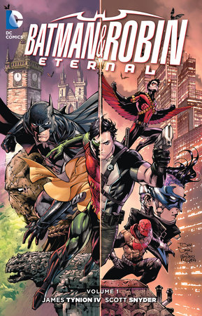 Batman and Robin Eternal Vol. 1 by Scott Snyder and Tim Seeley