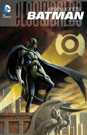Elseworlds: Batman Vol. 1 by Various