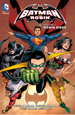 Batman and Robin Vol. 7: Robin Rises (The New 52) by Peter J. Tomasi
