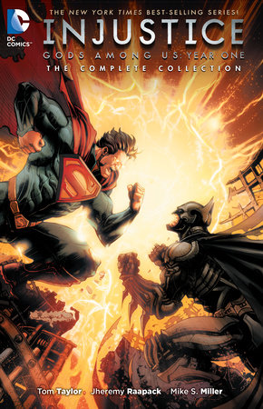 Injustice: Gods Among Us Year One: The Complete Collection by Tom Taylor
