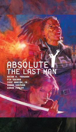 Absolute Y: The Last Man Vol. 2 by Brian K. Vaughan