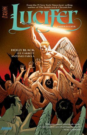 Lucifer Vol. 2: Father Lucifer by Holly Black
