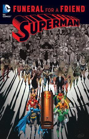 Superman: Funeral for a Friend by Dan Jurgens