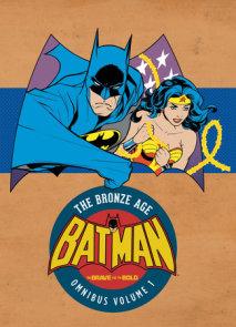 Batman: The Brave and the Bold - The Bronze Age Omnibus Vol. 1