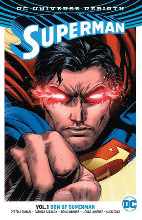 Superman Vol. 1: Son Of Superman (Rebirth) by Peter J. Tomasi and Patrick Gleason