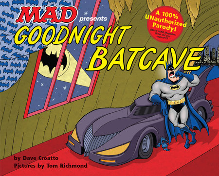 Goodnight Batcave by Dave Croatto