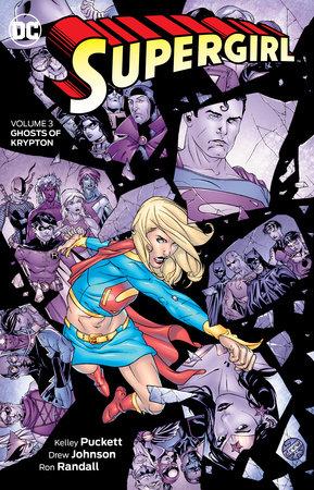 Supergirl Vol. 3: Ghosts of Krypton by Kelley Puckett