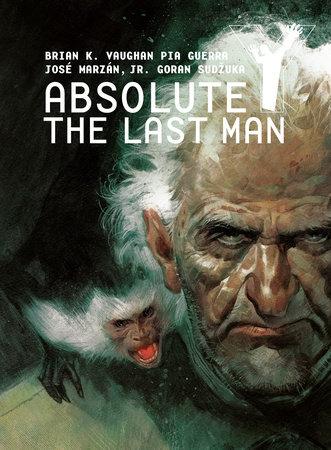 Absolute Y: The Last Man Vol. 3 by Brian K. Vaughan