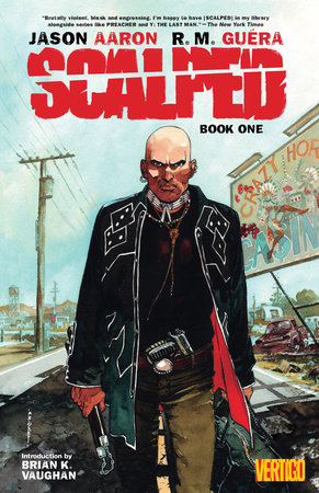 Scalped Book One by Jason Aaron