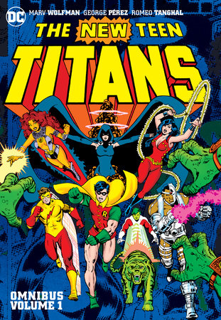 New Teen Titans Omnibus Vol. 1 (New Edition) by Marv Wolfman