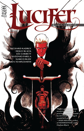 Lucifer Vol. 3: Blood in the Streets by Richard Kadrey and Holly Black