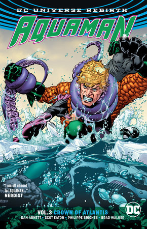 Aquaman Vol. 3: Crown of Atlantis (Rebirth) by Dan Abnett