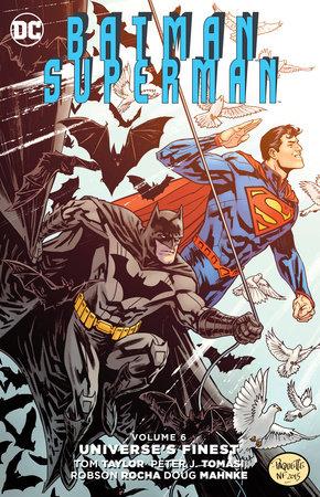 Batman/Superman Vol. 6: Universe's Finest by Peter J. Tomasi