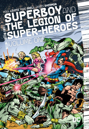 Superboy and the Legion of Super-Heroes Vol. 1 by Paul Levitz