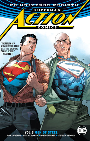 Superman: Action Comics Vol. 3: Men of Steel (Rebirth) by Dan Jurgens