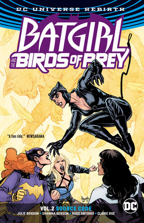 Batgirl and the Birds of Prey Vol. 2: Source Code (Rebirth) by Julie Benson and Shawna Benson