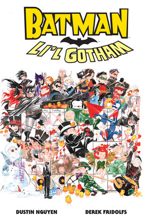 Batman: A Lot of Li'l Gotham by Dustin Nguyen and Derek Fridolfs