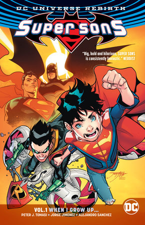Super Sons Vol. 1: When I Grow Up (Rebirth) by Peter J. Tomasi