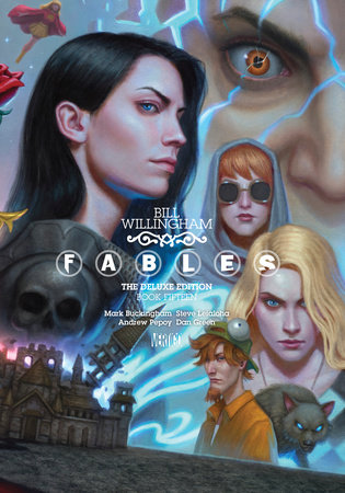 Fables: The Deluxe Edition Book Fifteen by Bill Willingham