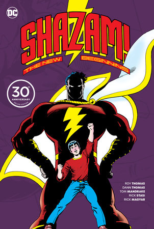 Shazam: A New Beginning 30th Anniversary Deluxe Edition by Roy Thomas