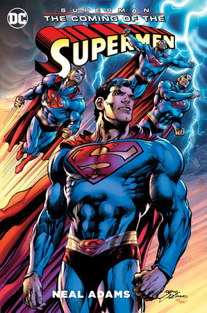 Superman: The Coming of the Supermen by Neal Adams