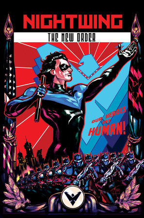 Nightwing: The New Order by Kyle Higgins