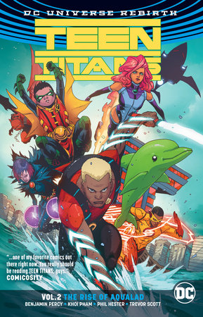 Teen Titans Vol. 2: The Rise of Aqualad (Rebirth) by Benjamin Percy