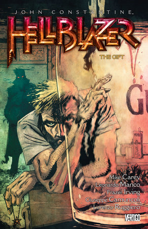 John Constantine, Hellblazer Vol. 18: The Gift by Mike Carey
