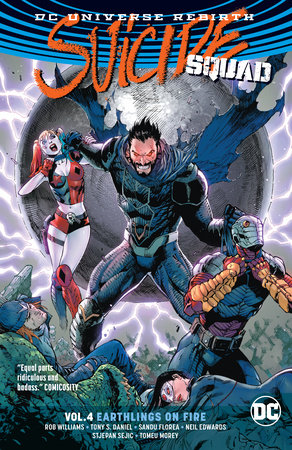Suicide Squad Vol. 4: Earthlings on Fire (Rebirth) by Rob Williams