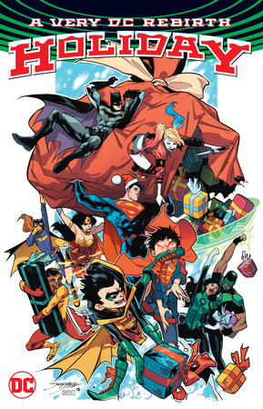 A Very DC Rebirth Holiday by Scott Snyder, Tom King and Paul Dini