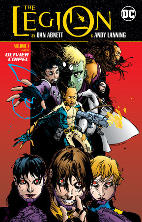 The Legion by Dan Abnett and Andy Lanning Vol. 1 by Dan Abnett and Andy Lanning