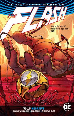 The Flash Vol. 5: Negative (Rebirth) by Joshua Williamson