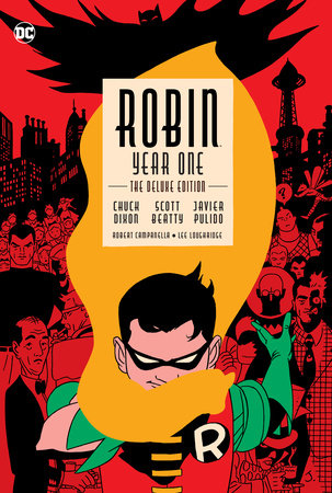 Robin: Year One Deluxe Edition by Chuck Dixon and Scott Beatty