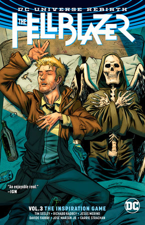 The Hellblazer Vol. 3: The Inspiration Game (Rebirth) by Tim Seeley