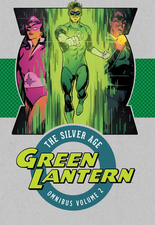 Green Lantern: The Silver Age Omnibus Vol. 2 by Various