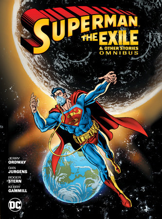 Superman: Exile and Other Stories Omnibus by Jerry Ordway
