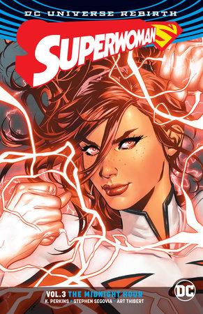 Superwoman Vol. 3: The Midnight Hour (Rebirth) by K. Perkins