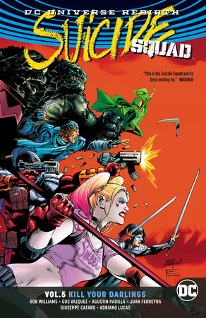 Suicide Squad Vol. 5: Kill Your Darlings (Rebirth) by Rob Williams