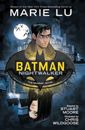 Batman: Nightwalker (The Graphic Novel) by Marie Lu