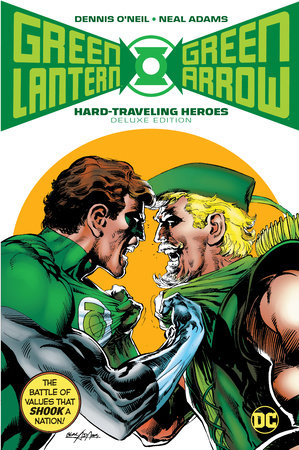 Green Lantern/Green Arrow: Hard Travelin' Heroes Deluxe Edition by Dennis O'Neil